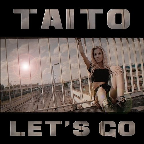 Taito - Let's Go (Org Mix)