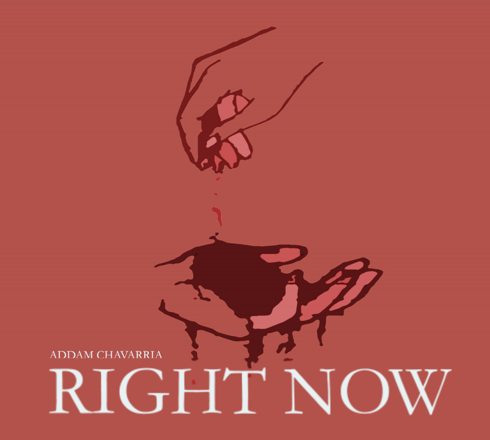 Addam Chavarria - Right Now