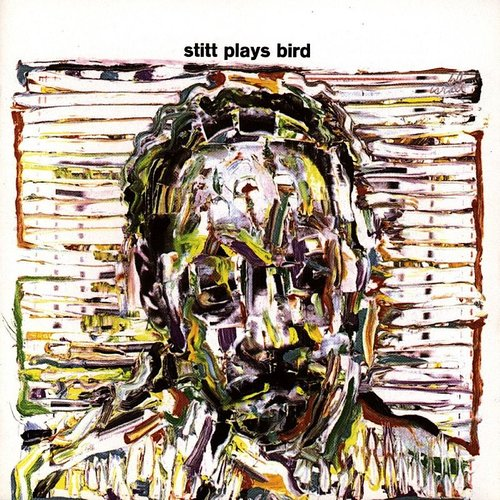 Sonny Stitt - Stitt Plays Bird (Remastered Version)