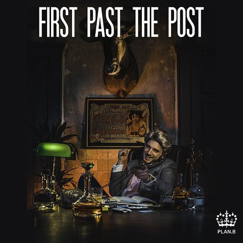 Plan B - First Past The Post