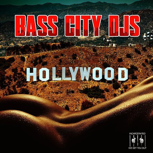 Bass City DJs - Hollywood