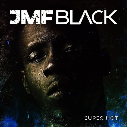 JMF Black - Super Hot
