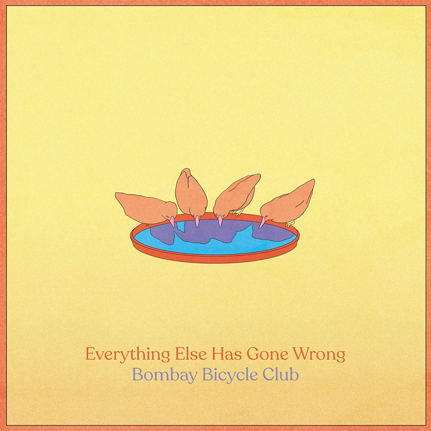 Bombay Bicycle Club - Everything Else Has Gone Wrong [LP]
