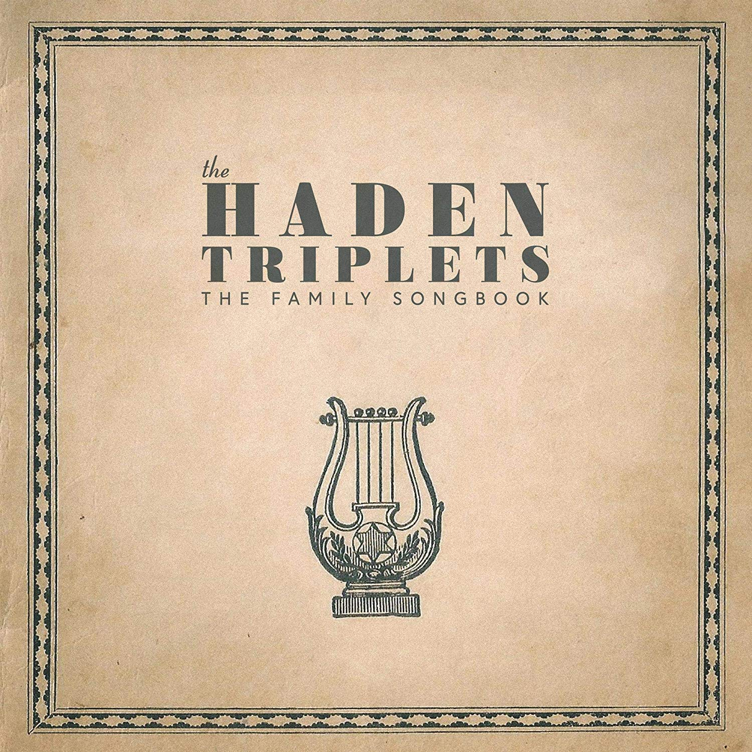 The Haden Triplets - Family Songbook [LP]