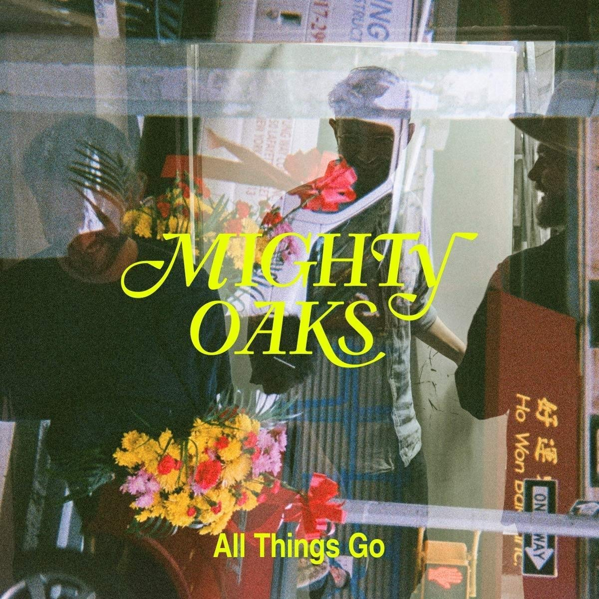Mighty Oaks - All Things Go [LP]