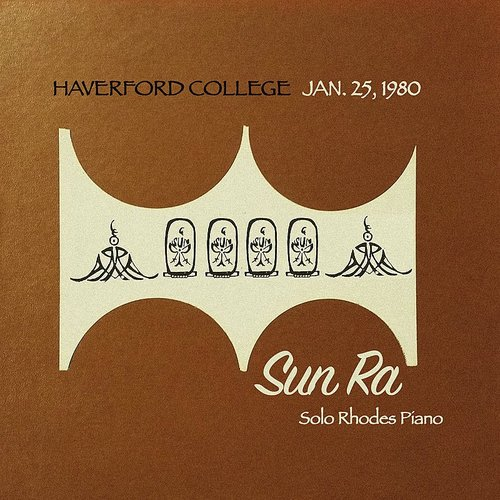 Sun Ra - Haverford College, Jan. 25, 1980