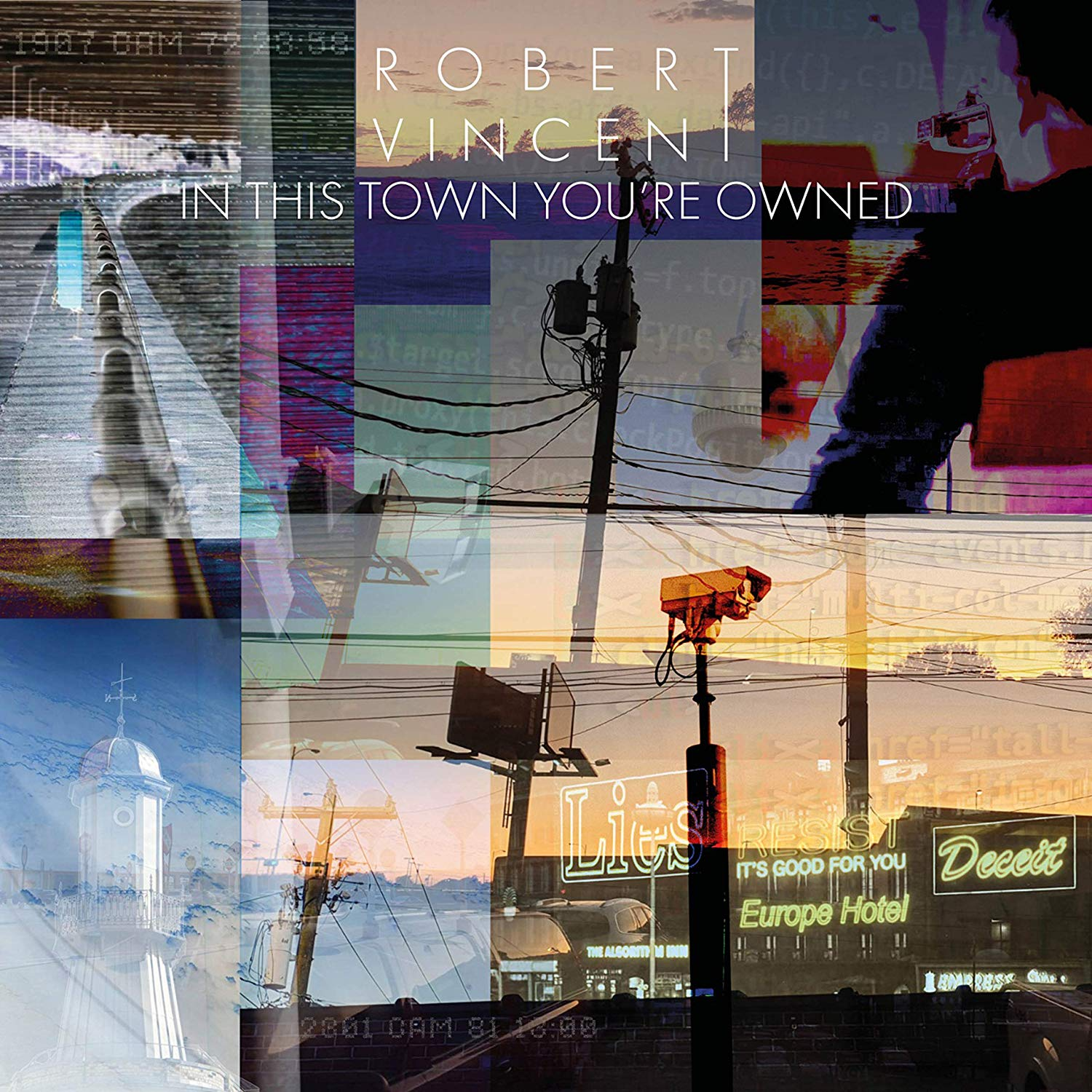 Robert Vincent - In This Town You're Owned [LP]