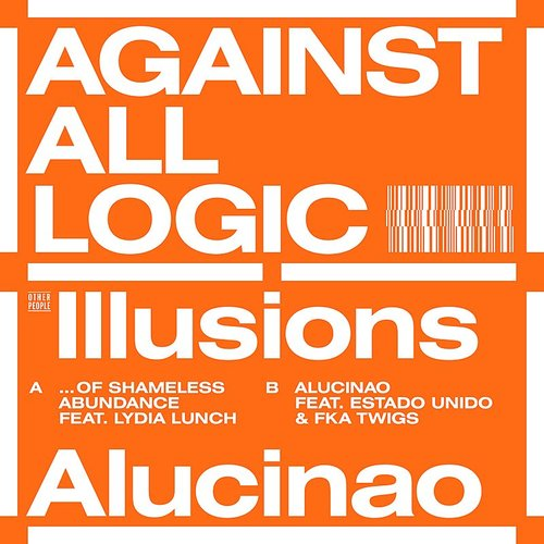 Against All Logic - Illusions Of Shameless Abundance