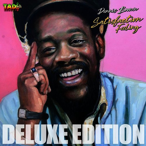 Dennis Brown - Satisfaction Feeling (Deluxe Edition)