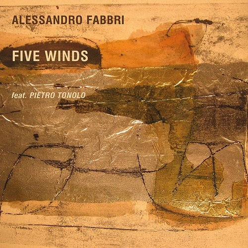 Alessandro Fabbri - Five Winds (Feat. Pietro Tonolo)