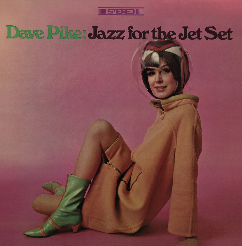 Dave Pike - Jazz For The Jet Set [RSD Drops Sep 2020]