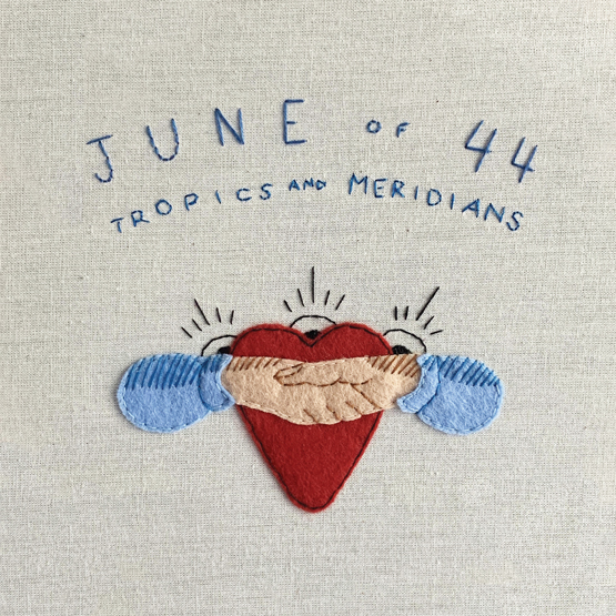 June Of 44 - Tropics And Meridians [RSD Drops Aug 2020]
