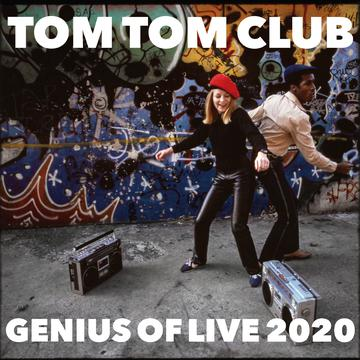 Tom Tom Club - Genius Of Live 2020 [RSD Drops Aug 2020]