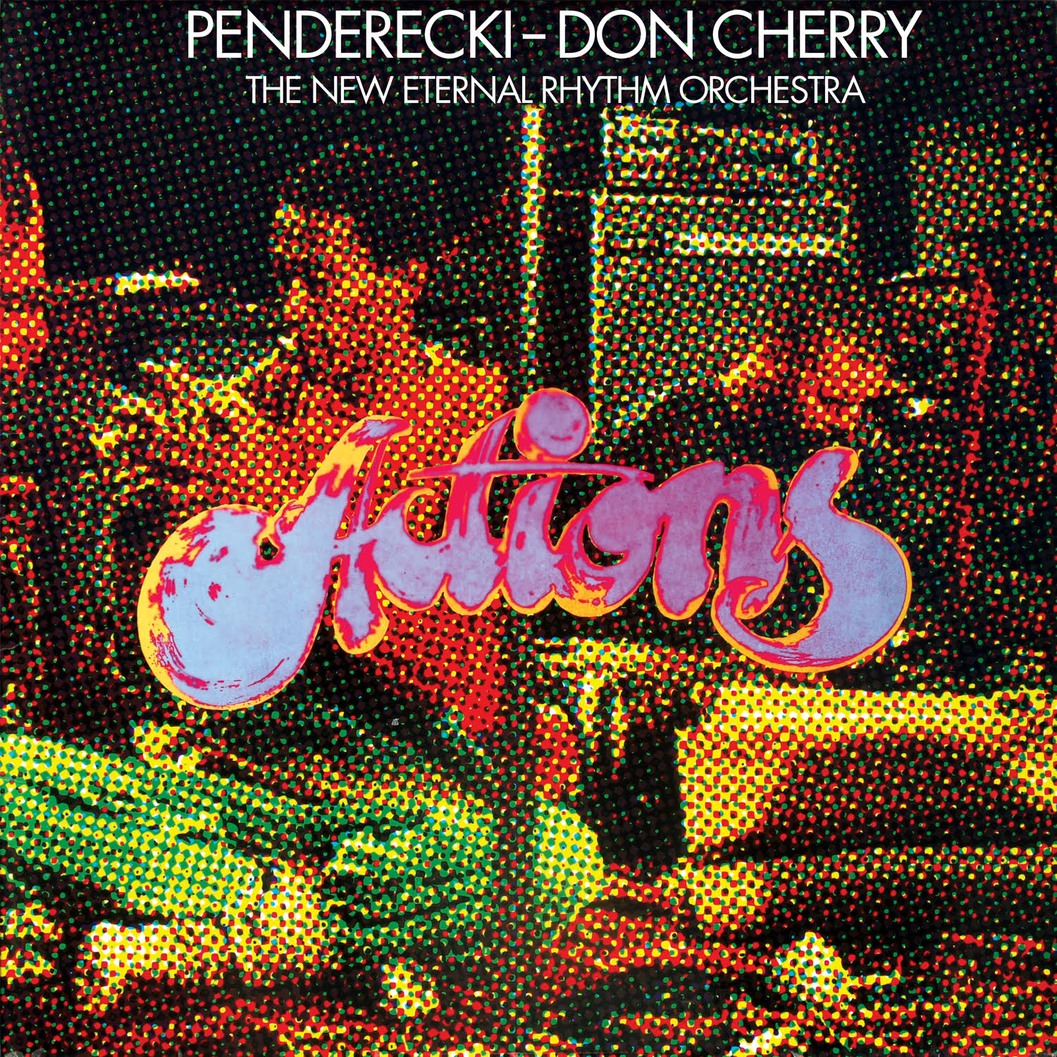 Penderecki/Don Cherry & The New Eternal Rhythm - Actions [RSD Drops Aug 2020]