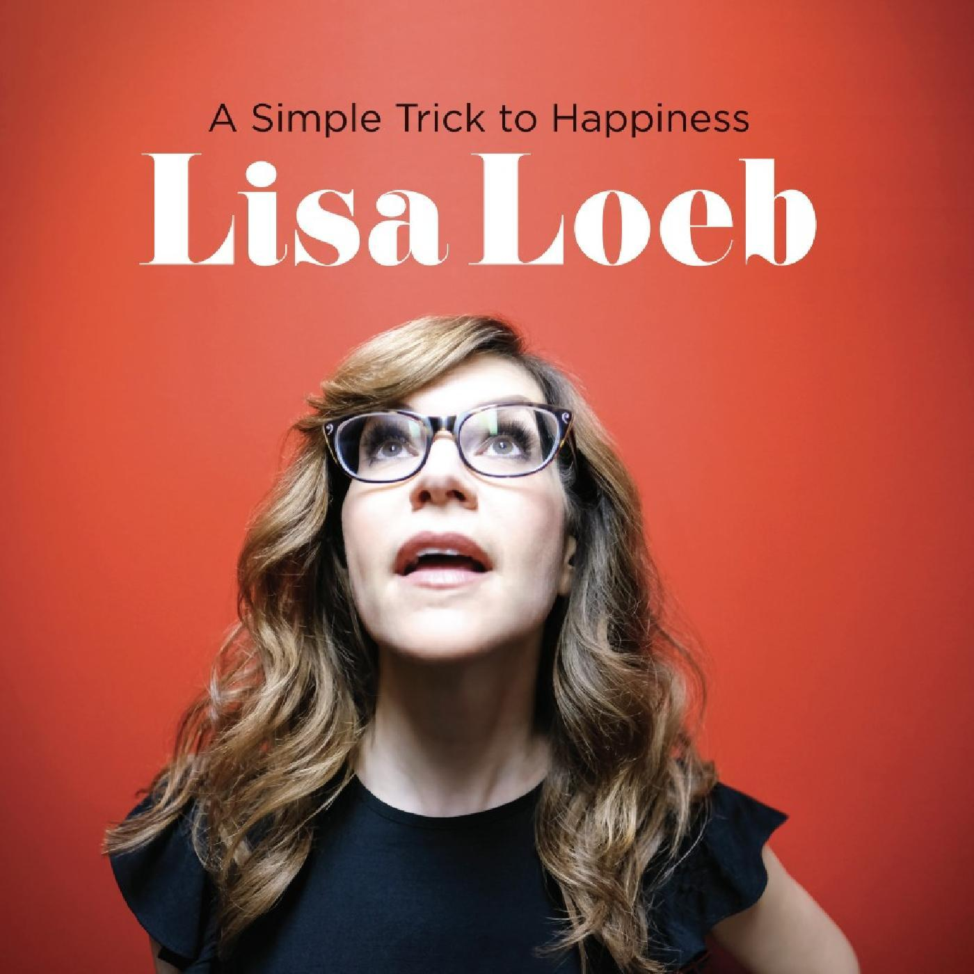 Lisa Loeb - Simple Trick To Happiness [RSD Drops Aug 2020]