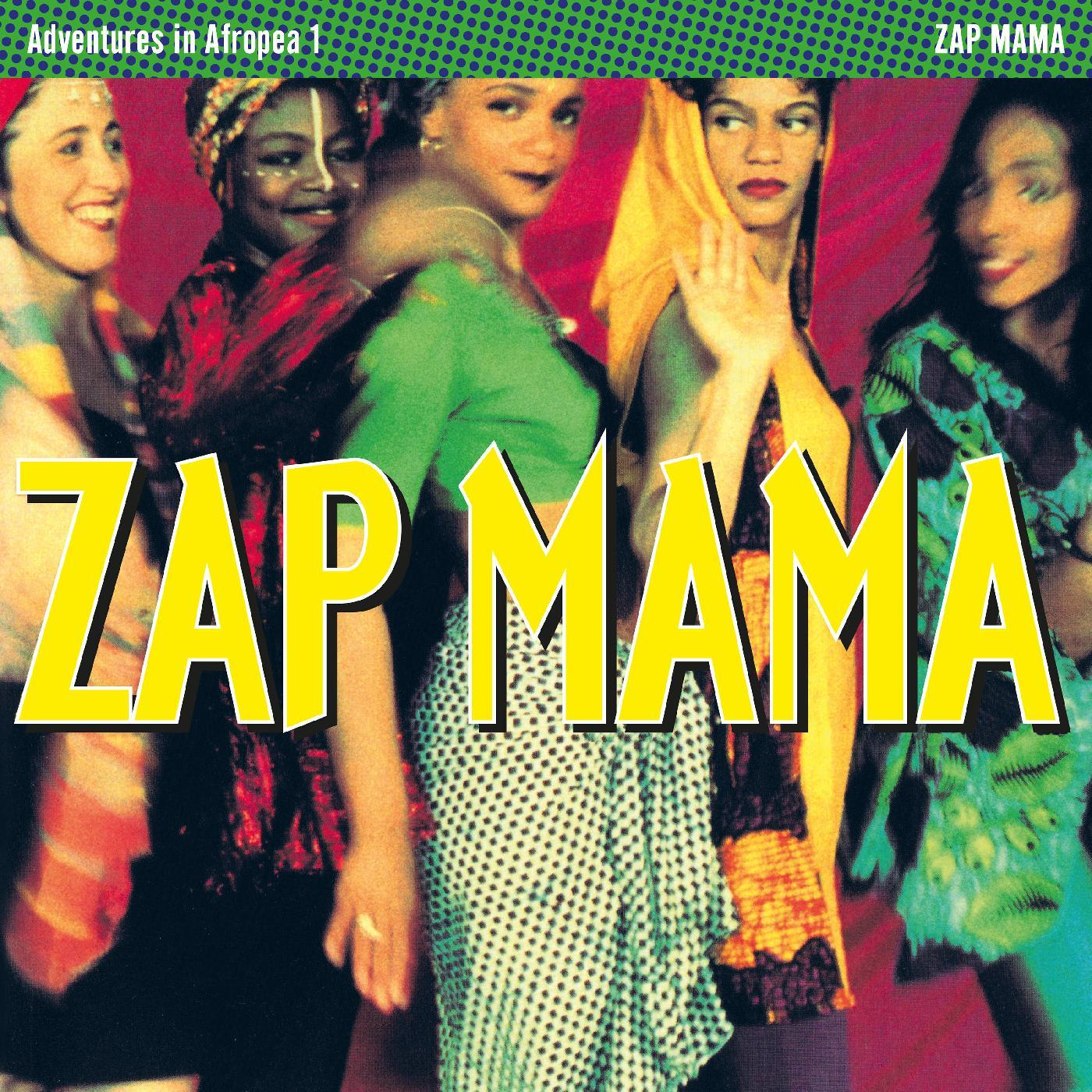 Zap Mama - Adventures In Afropea [RSD Drops Sep 2020]