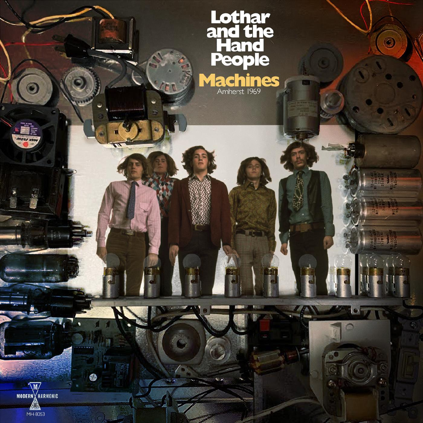 Lothar and the Hand People - Machines: Amherst 1969 [RSD Drops Aug 2020]