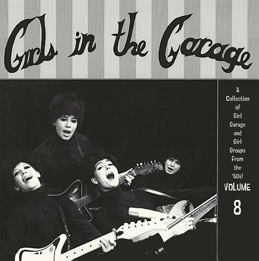 Various Artists - Girls in the Garage Volume 8 [RSD Drops Aug 2020]