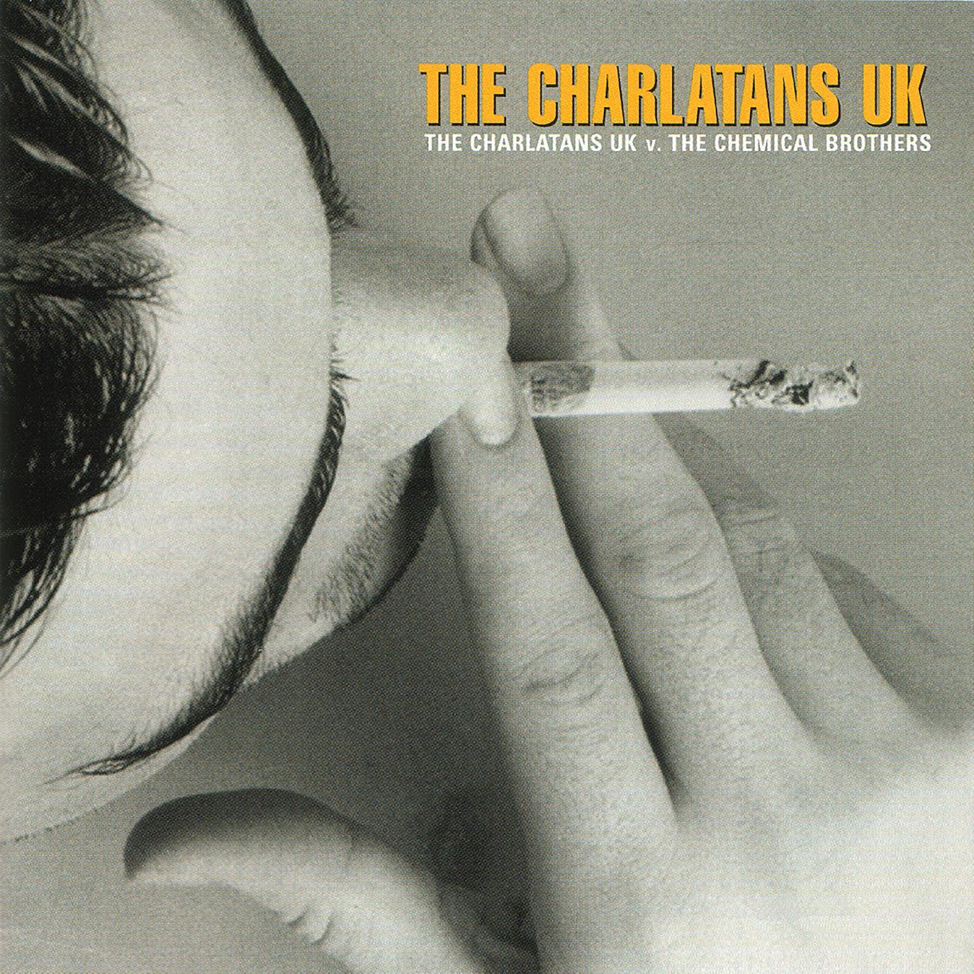 The Charlatans UK - The Charlatans UK vs. The Chemical Brothers [RSD Drops Aug 2020]
