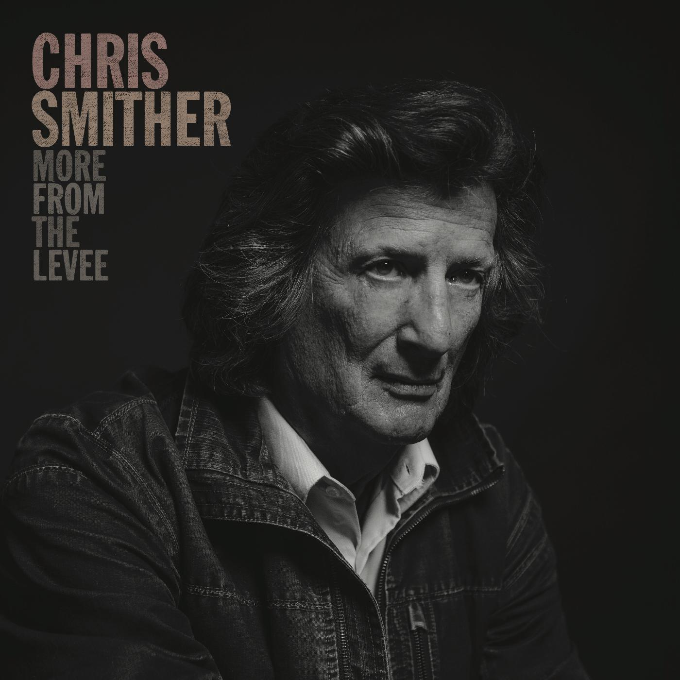 Chris Smither - More From The Levee [RSD Drops Sep 2020]