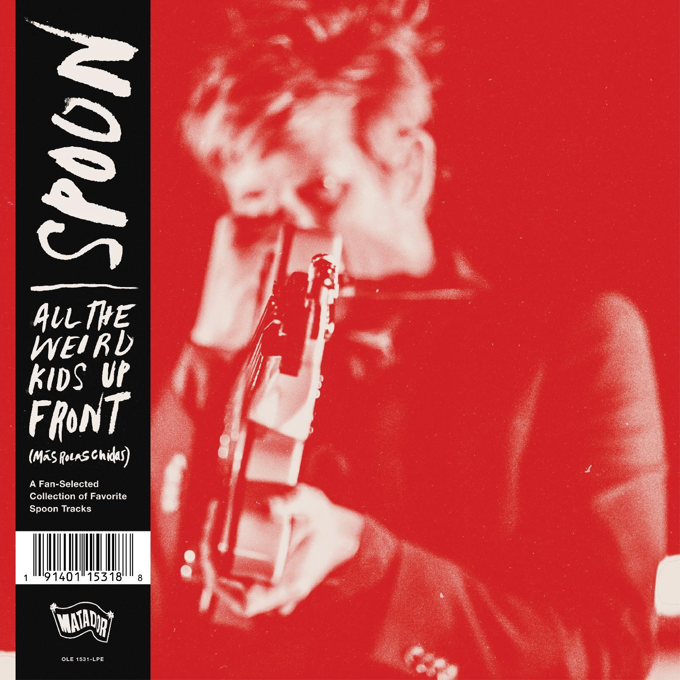 Spoon - All The Weird Kids Up Front (Más Rolas Chidas) [RSD Drops Aug 2020]