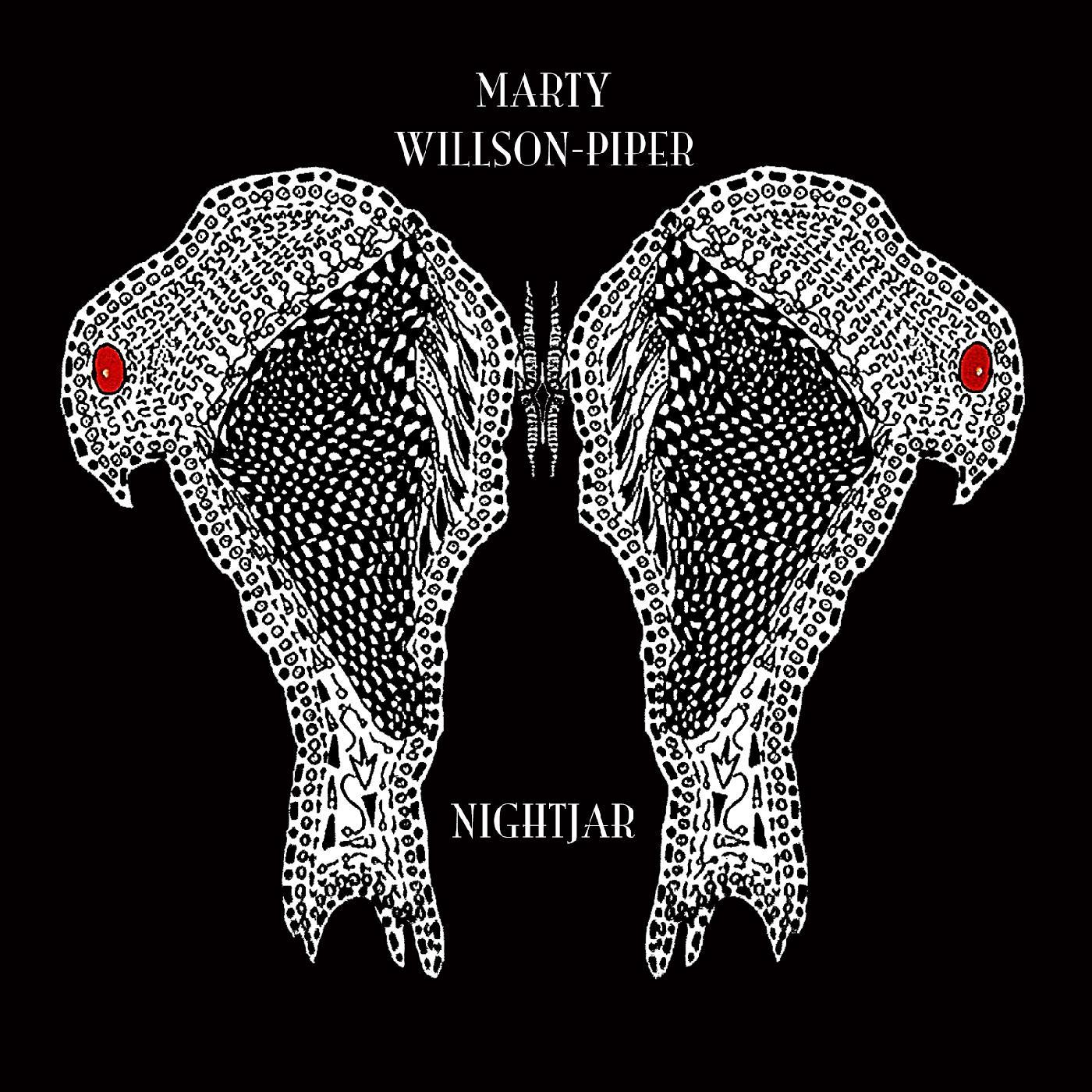 Marty Willson-Piper - Nightjar [RSD Drops Sep 2020]