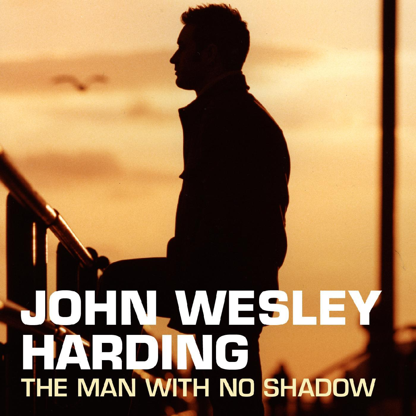 John Wesley Harding - The Man With No Shadow [RSD Drops Aug 2020]