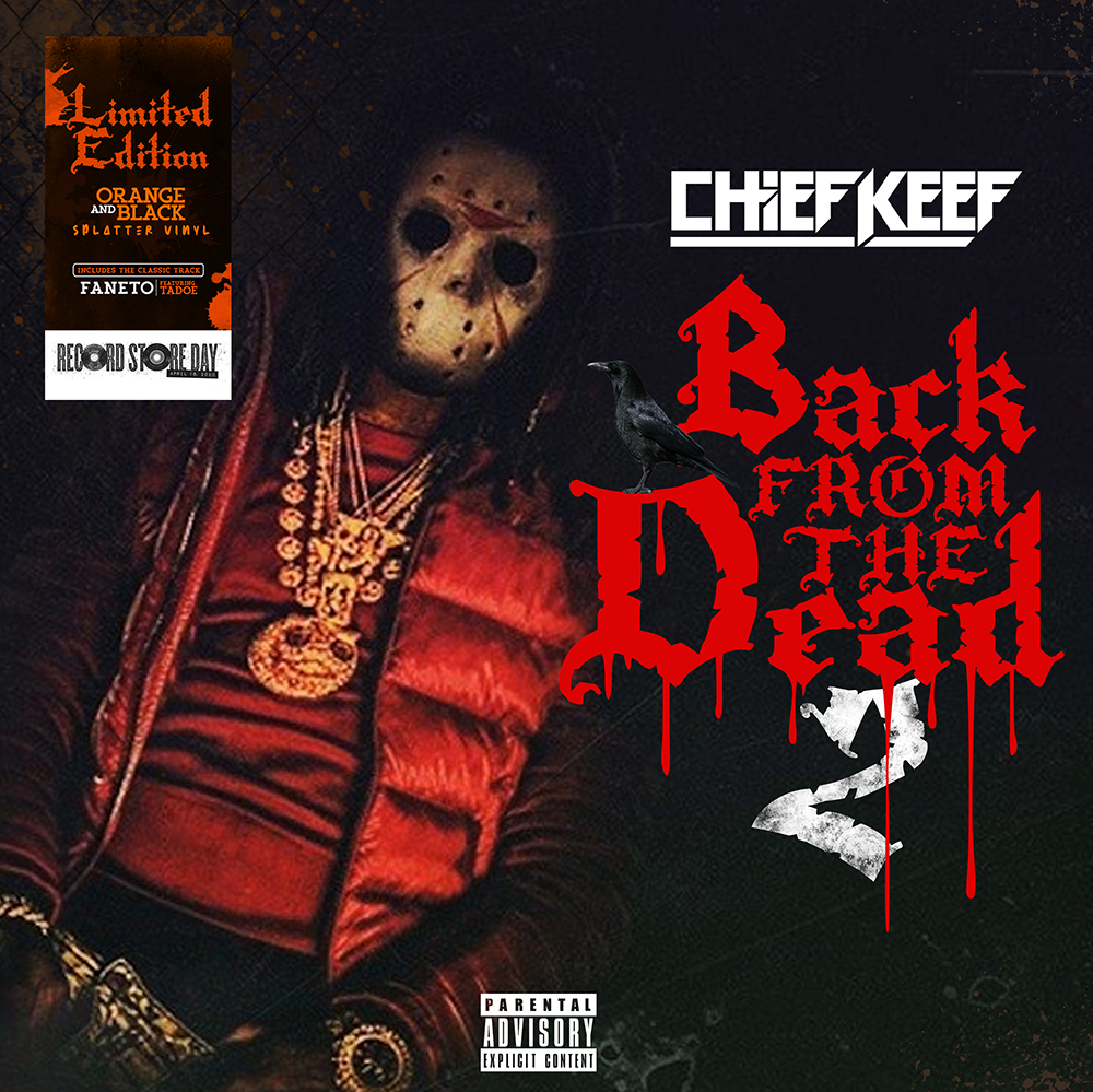Chief Keef - Back From The Dead 2 [RSD Drops Oct 2020]