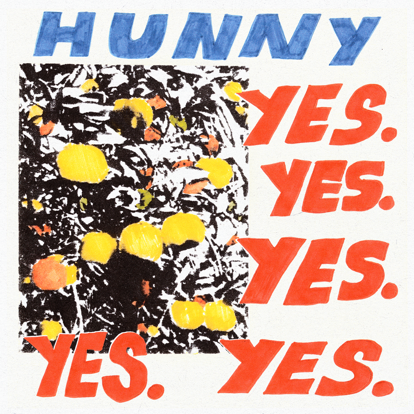 Hunny - Yes Yes Yes Yes Yes [RSD Drops Sep 2020]