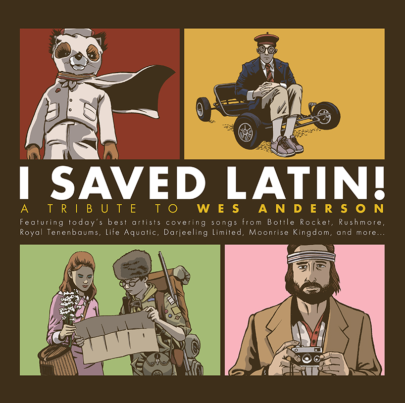 Various Artists - I Saved Latin! A Tribute To Wes Anderson [RSD Drops Sep 2020]