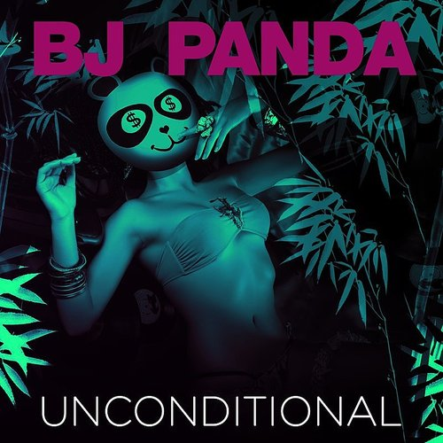 BJ Panda - Unconditional