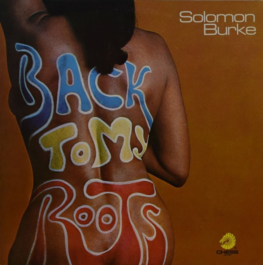 Solomon Burke - Back To My Roots [RSD Drops Sep 2020]