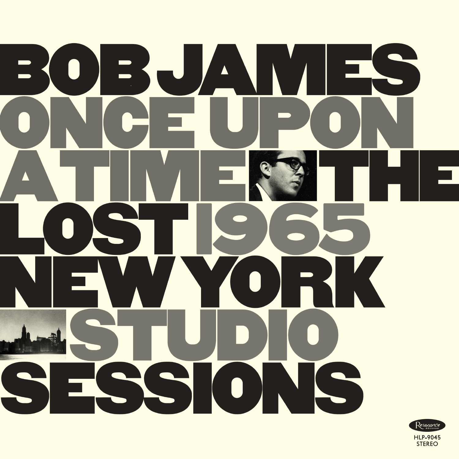 Bob James - Once Upon A Time: The Lost 1965 New York Studio [RSD Drops Aug 2020]