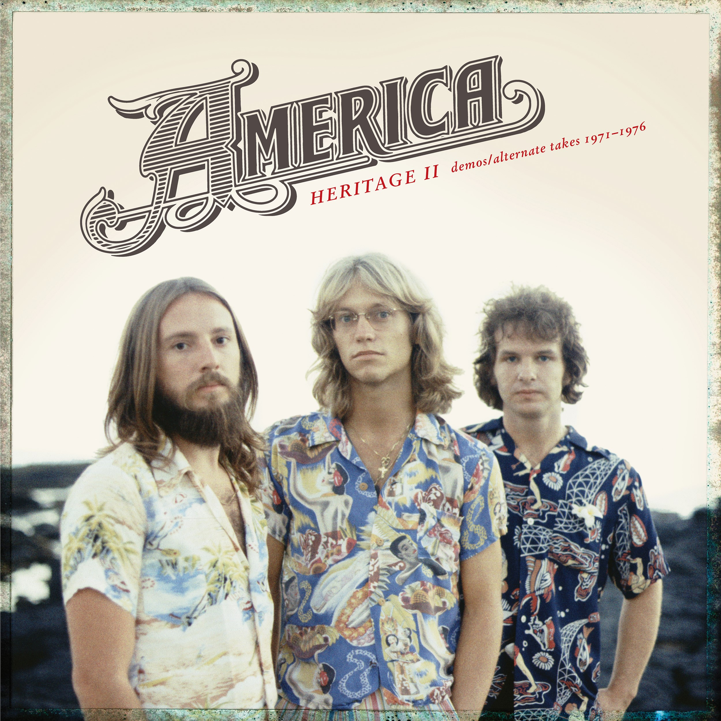 America - Heritage II: Demos/Alternate Takes 1971-1976 [RSD Drops Aug 2020]
