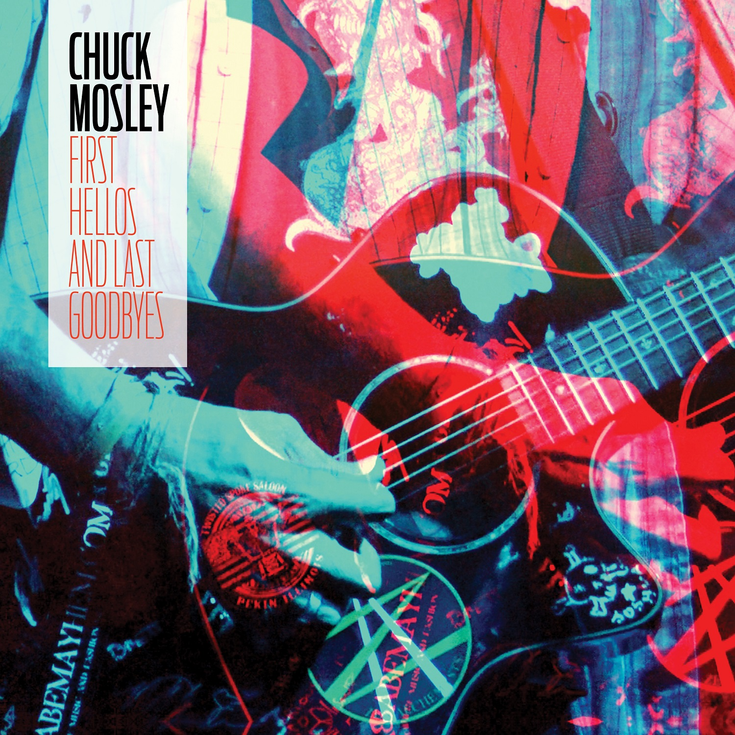 Chuck Mosley - First Hellos and Last Goodbyes [RSD Drops Sep 2020]