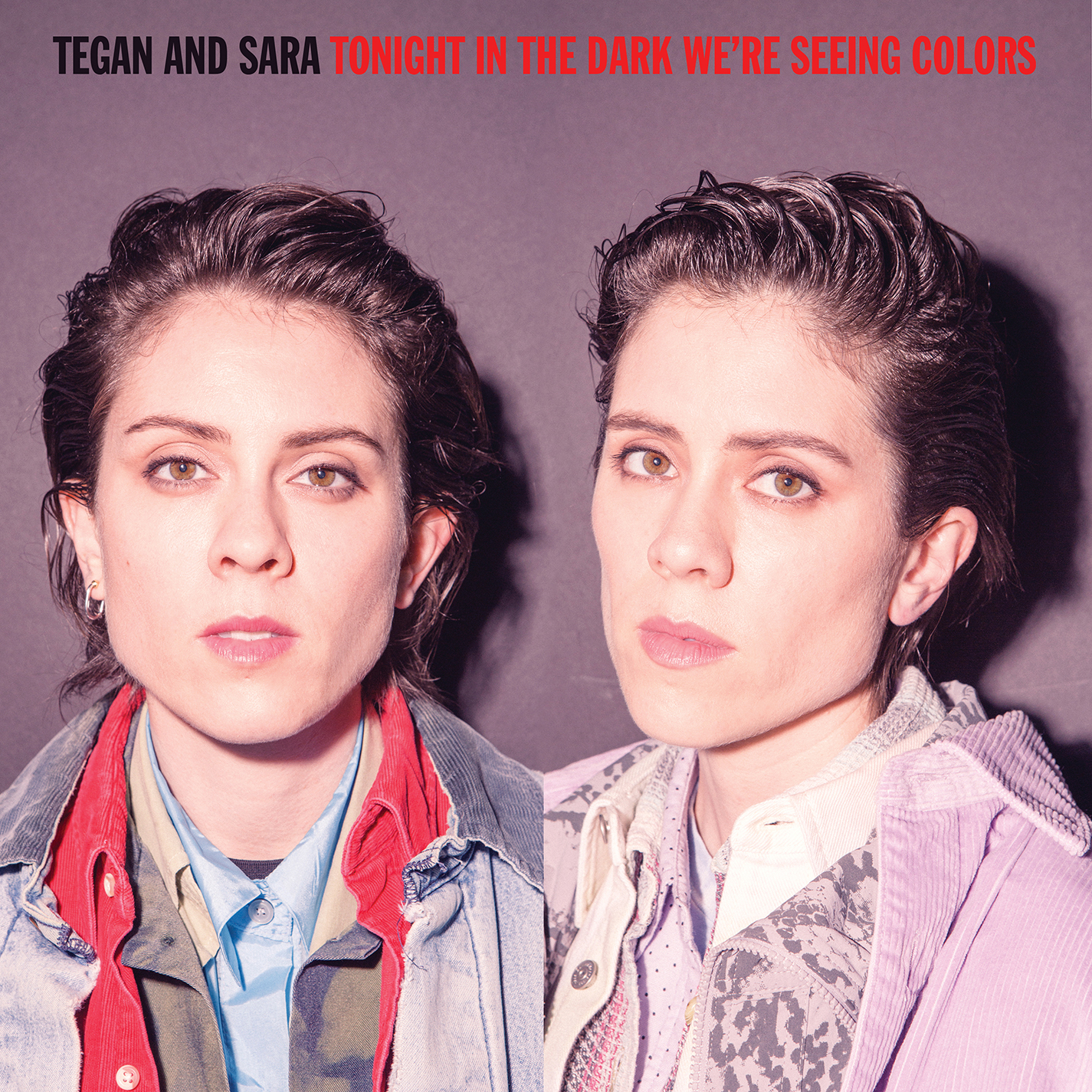 Tegan and Sara - Tonight In The Dark We're Seeing Colors [RSD Drops Sep 2020]