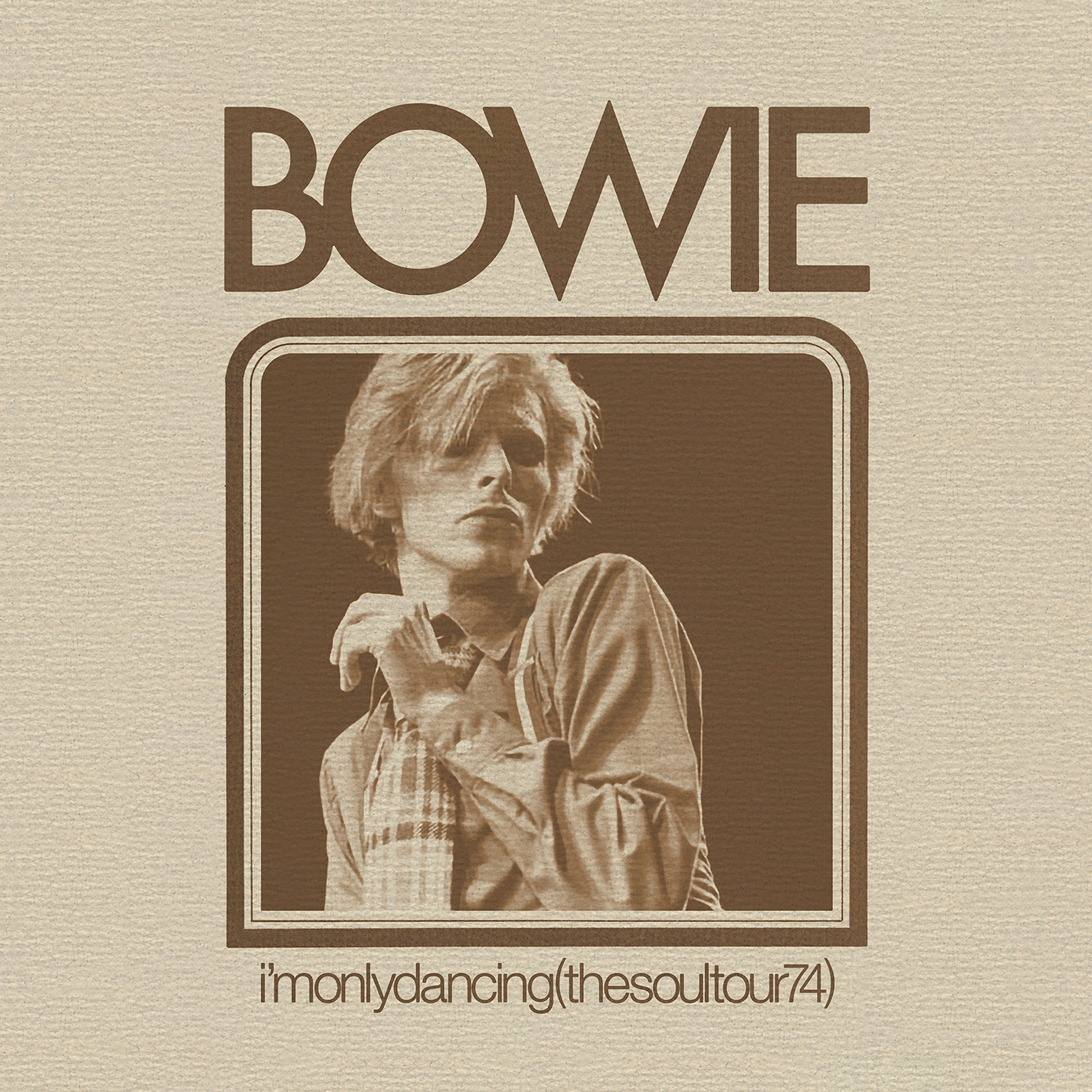 David Bowie - I'm Only Dancing (Soul Tour 74) [RSD Drops Aug 2020]