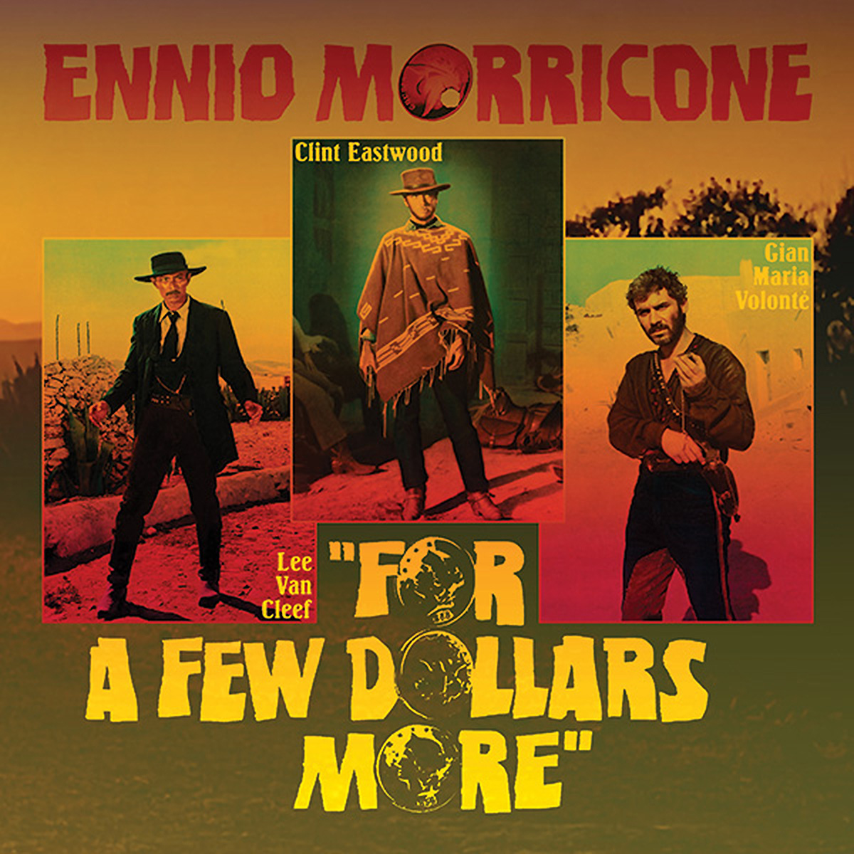 Ennio Morricone 10in Ltd Post Rex - For A Few Dollars More