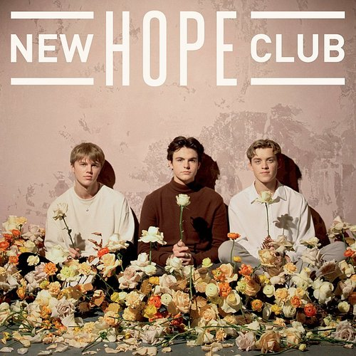 New Hope Club - New Hope Club (Can)