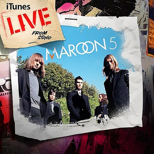Maroon 5 - Itunes Live From Soho (EP)