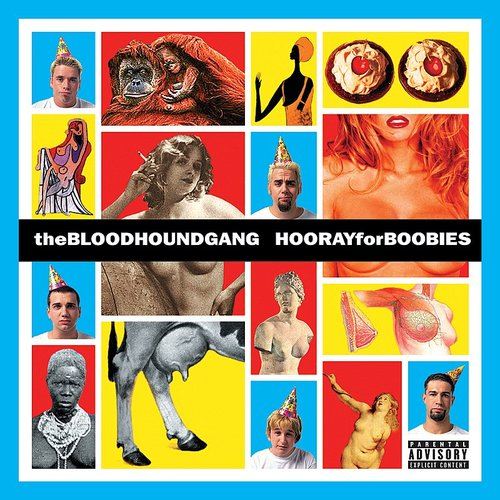 Bloodhound Gang - Hooray For Boobies (Expanded Edition)