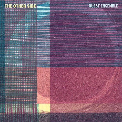 Quest Ensemble - Other Side (Uk)