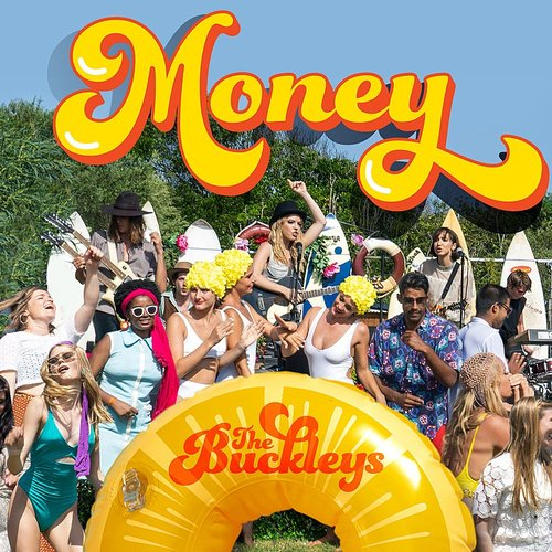 The Buckleys - Money - Single