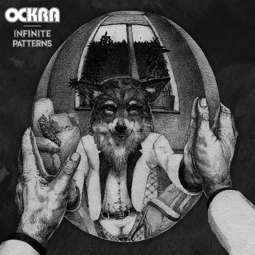 Ockra - Infinite Patterns (Can)
