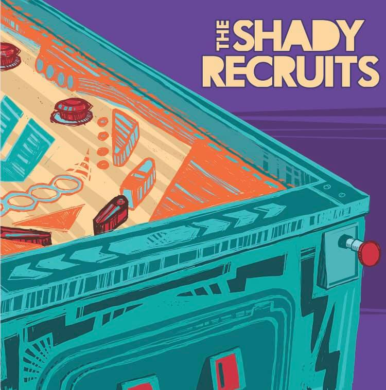 - The Shady Recruits