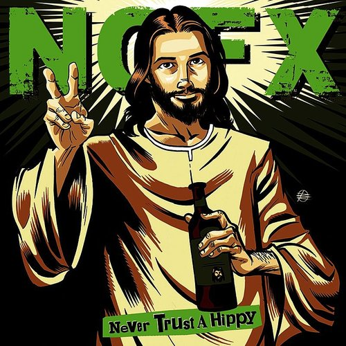 NOFX - Never Trust A Hippy (10in)