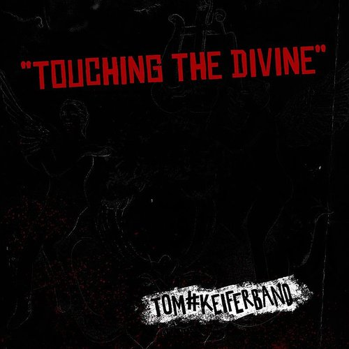 Tom Keifer - Touching The Divinve