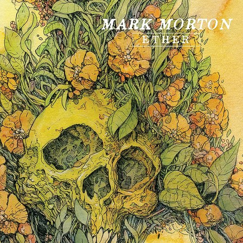 Mark Morton - Ether