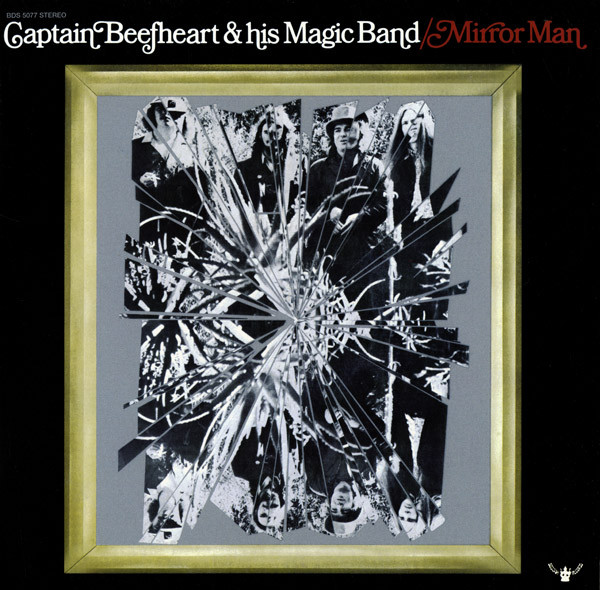 Captain Beefheart - Mirror Man