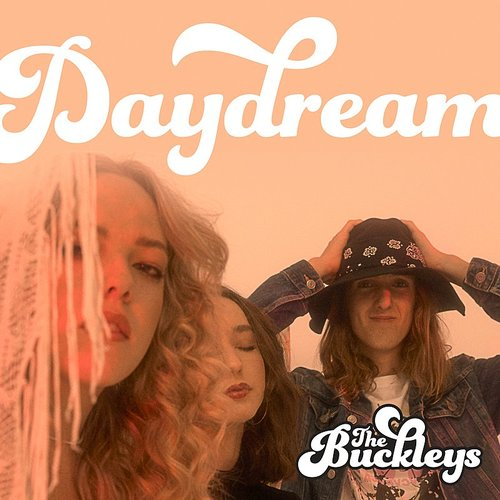 The Buckleys - Daydream - Single